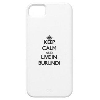 Guarde la calma y viva en Burundi iPhone 5 Fundas