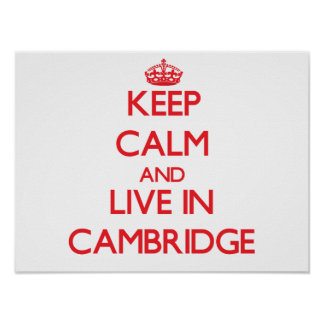 Guarde la calma y viva en Cambridge Póster