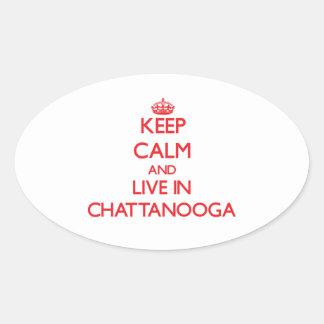 Guarde la calma y viva en Chattanooga Calcomanía De Oval