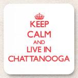 Guarde la calma y viva en Chattanooga Posavasos