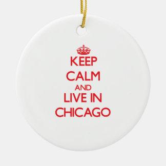 Guarde la calma y viva en Chicago Adorno Redondo De Cerámica