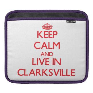 Guarde la calma y viva en Clarksville