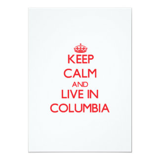 """Guarde la calma y viva en Columbia Invitación 5"""" X 7"""""""