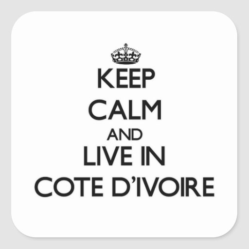 Guarde la calma y viva en Cote D'Ivoire Pegatina Cuadradas Personalizadas