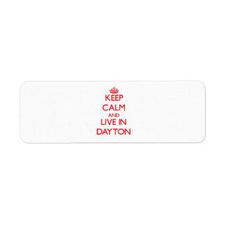 Guarde la calma y viva en Dayton Etiquetas De Remite