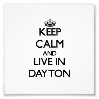 Guarde la calma y viva en Dayton