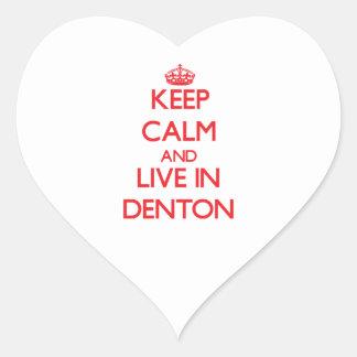 Guarde la calma y viva en Denton Pegatina En Forma De Corazón