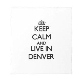 Guarde la calma y viva en Denver Bloc