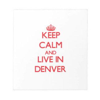 Guarde la calma y viva en Denver Bloc De Notas