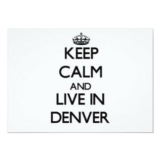 """Guarde la calma y viva en Denver Invitación 5"""" X 7"""""""