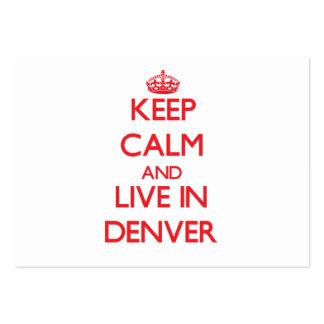 Guarde la calma y viva en Denver Tarjetas De Visita Grandes