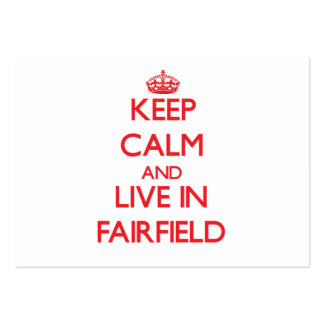 Guarde la calma y viva en Fairfield Tarjetas De Visita Grandes