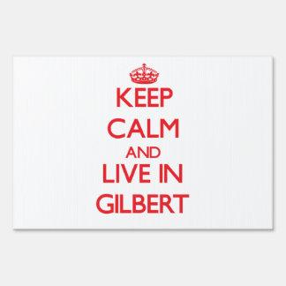 Guarde la calma y viva en Gilbert
