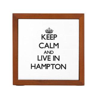Guarde la calma y viva en Hampton