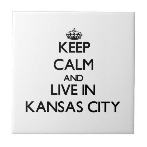 Guarde la calma y viva en Kansas City Azulejos Cerámicos