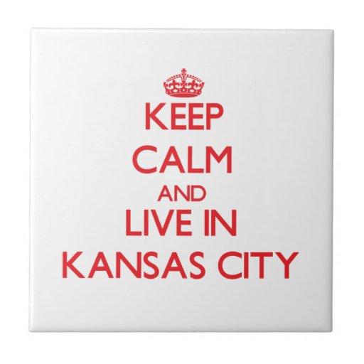 Guarde la calma y viva en Kansas City Azulejos Ceramicos