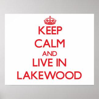 Guarde la calma y viva en Lakewood Impresiones