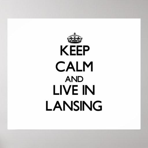 Guarde la calma y viva en Lansing Póster
