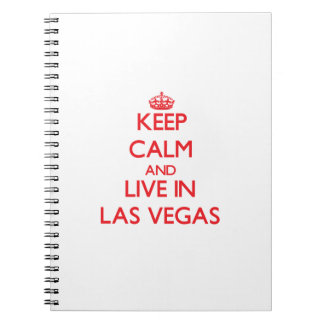 Guarde la calma y viva en Las Vegas Libros De Apuntes Con Espiral