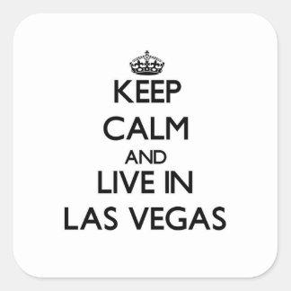 Guarde la calma y viva en Las Vegas Pegatina Cuadrada