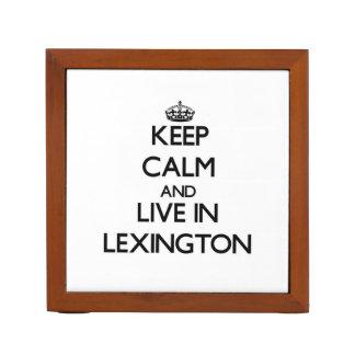 Guarde la calma y viva en Lexington