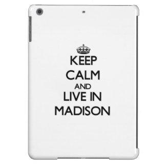 Guarde la calma y viva en Madison