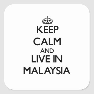 Guarde la calma y viva en Malasia Colcomanias Cuadradass