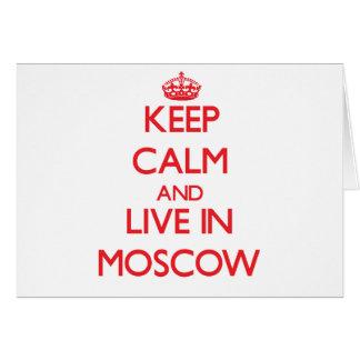 Guarde la calma y viva en Moscú Felicitaciones