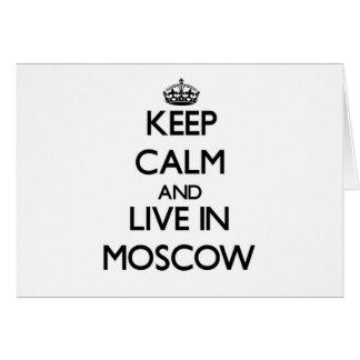 Guarde la calma y viva en Moscú Felicitación