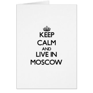 Guarde la calma y viva en Moscú Felicitacion