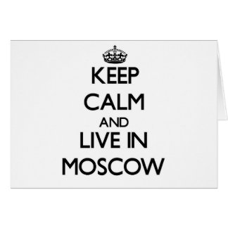 Guarde la calma y viva en Moscú Tarjeton
