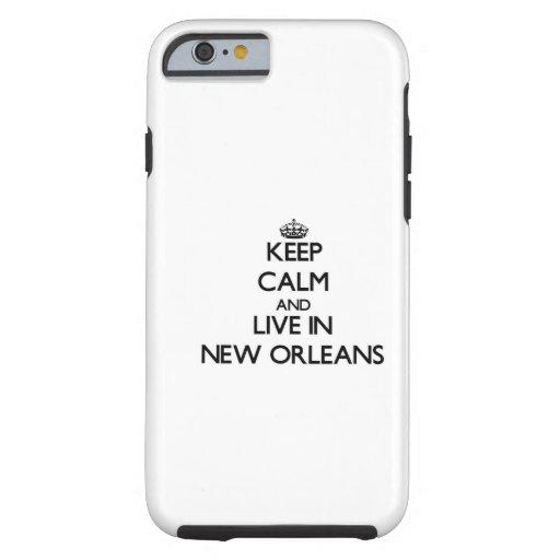Guarde la calma y viva en New Orleans Funda De iPhone 6 Tough