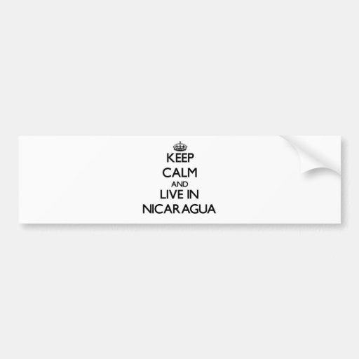 Guarde la calma y viva en Nicaragua Pegatina De Parachoque