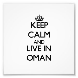 Guarde la calma y viva en Omán Arte Fotografico