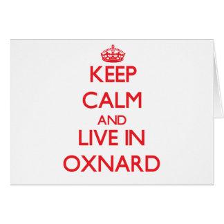 Guarde la calma y viva en Oxnard Tarjeta De Felicitación