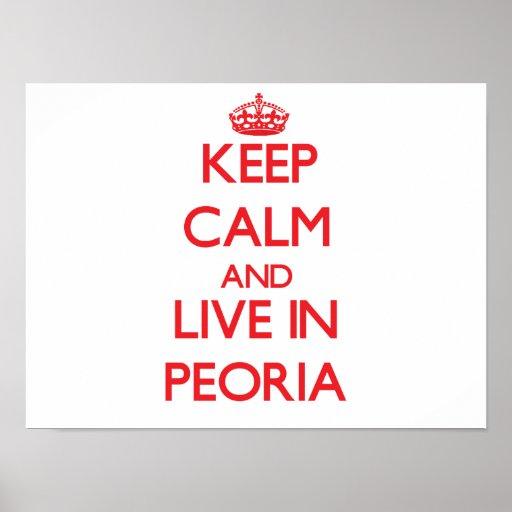 Guarde la calma y viva en Peoria Impresiones