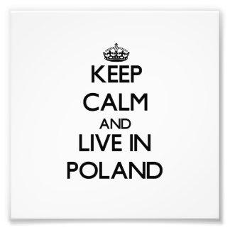 Guarde la calma y viva en Polonia Arte Fotográfico