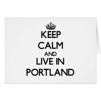 Guarde la calma y viva en Portland Tarjetas