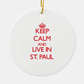 Guarde la calma y viva en San Pablo Adorno Para Reyes