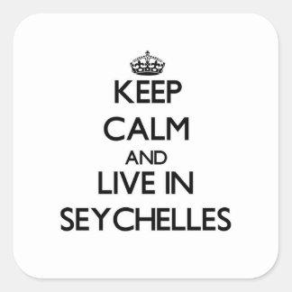 Guarde la calma y viva en Seychelles Pegatina Cuadrada
