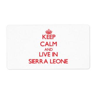 Guarde la calma y viva en Sierra Leone Etiqueta De Envío