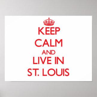 Guarde la calma y viva en St. Louis Impresiones