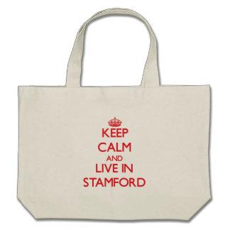 Guarde la calma y viva en Stamford Bolsa Lienzo