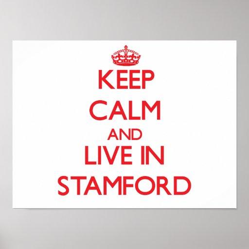 Guarde la calma y viva en Stamford Póster
