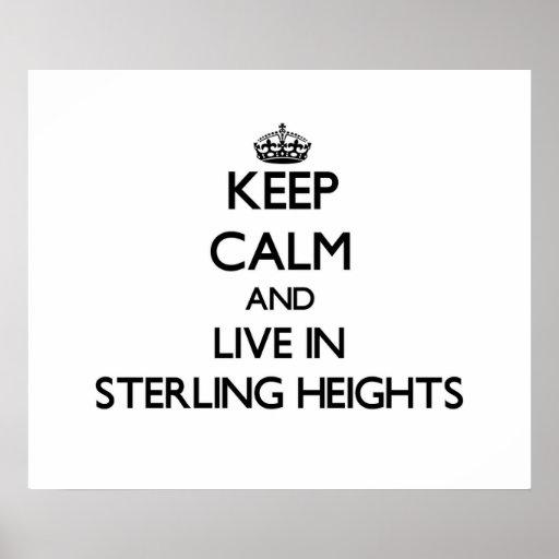 Guarde la calma y viva en Sterling Heights Impresiones