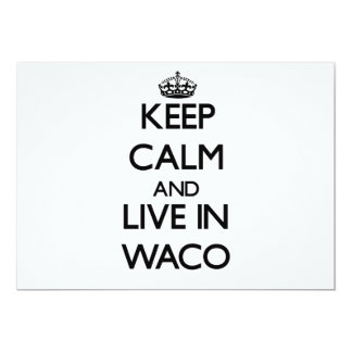 """Guarde la calma y viva en Waco Invitación 5"""" X 7"""""""