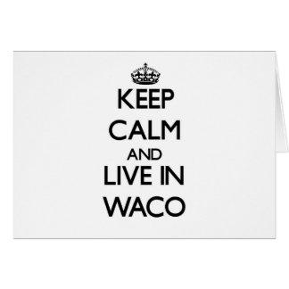 Guarde la calma y viva en Waco Tarjeta Pequeña