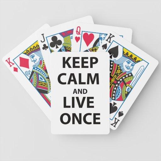 Guarde la calma y viva una vez cartas de juego