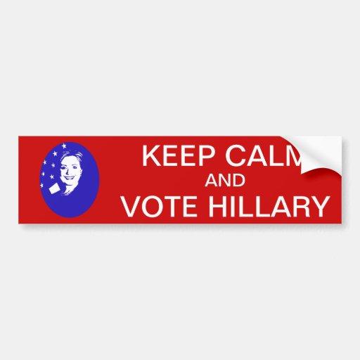 Guarde la calma y vote a Hillary Pegatina De Parachoque