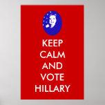 Guarde la calma y vote a Hillary Poster